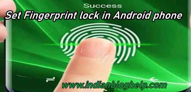 set fingerprint lock in android phone